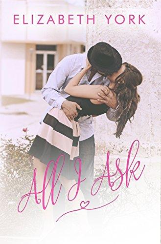 All I Ask by Elizabeth York