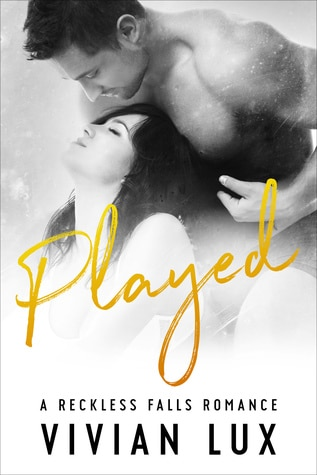 PLAYED (Reckless Falls, #5) by Vivian Lux
