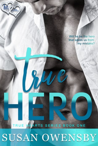 True Hero by Susan Owensby