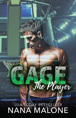 Gage (The Player, #6) by Nana Malone