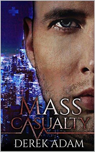 Mass Casualty by Derek Adam