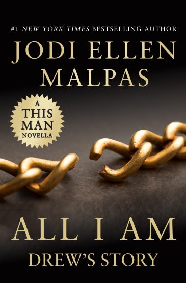 All I Am: Drew's Story (This Man Novella) by Jodi Ellen Malpas