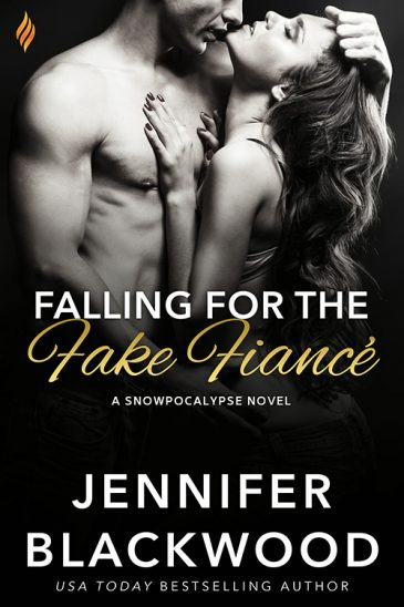 Falling for the Fake Fiance (Snowpocalypse, #2) by Jennifer Blackwood