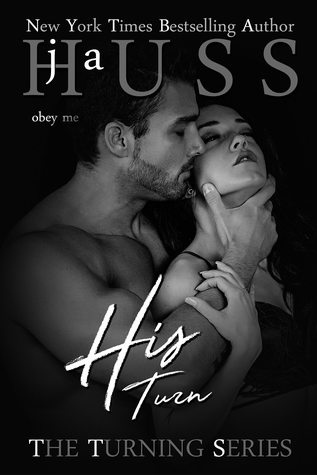His Turn (The Turning, #3) by JA Huss