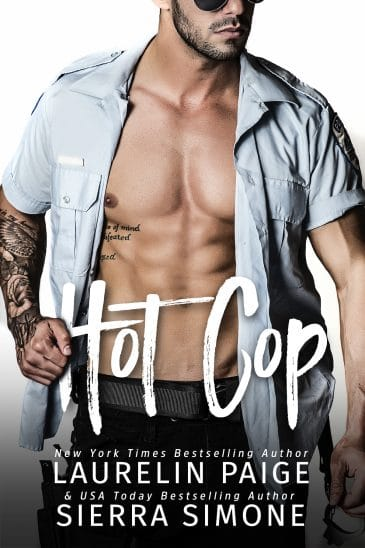 Hot Cop by Laurelin Paige & Sierra Simone