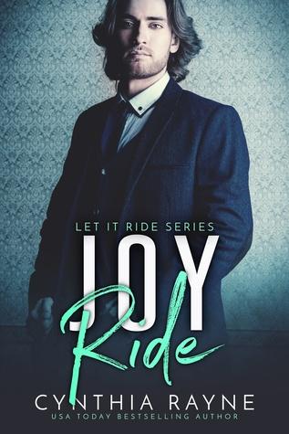 Joy Ride (Let it Ride, #3) by Cynthia Rayne