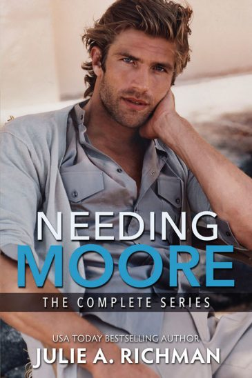 Needing Moore: The Complete Series by Julie A. Richman