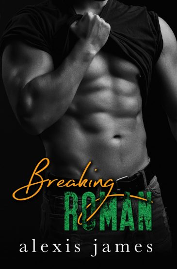 Breaking Roman (The Moran Family, #3) by Alexis James