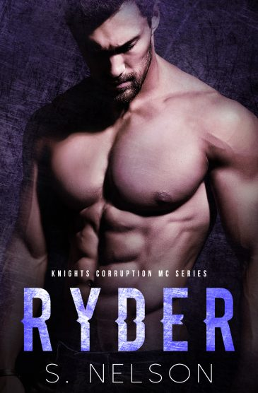Ryder (Knights Corruption MC, #5) by S. Nelson