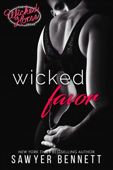 Wicked Favor (The Wicked Horse Vegas, #1) by Sawyer Bennett