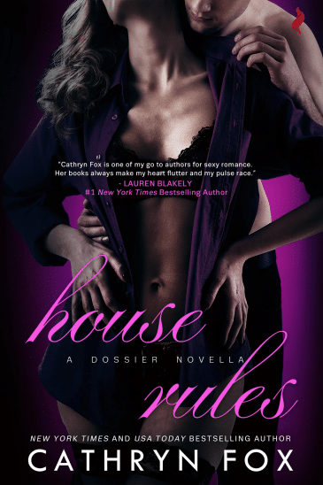 House Rules (Dossier, #2) by Cathryn Fox