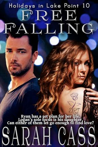 Free Falling (Holidays in Lake Point #10) by Sarah Cass