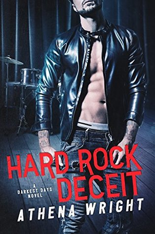 Hard Rock Deceit: A Rock Star Romance by Athena Wright