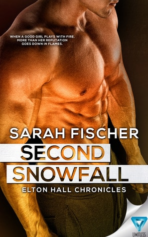 Second Snowfall (Elton Hall Chronicles, #2) by Sarah Fischer