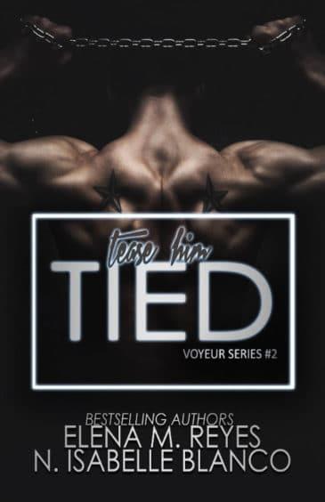 Tied (Voyeur, #2) by Elena M. Reyes & N. Isabelle Blanco