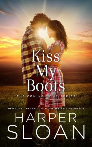 Kiss My Boots (Coming Home, #2) by Harper Sloan