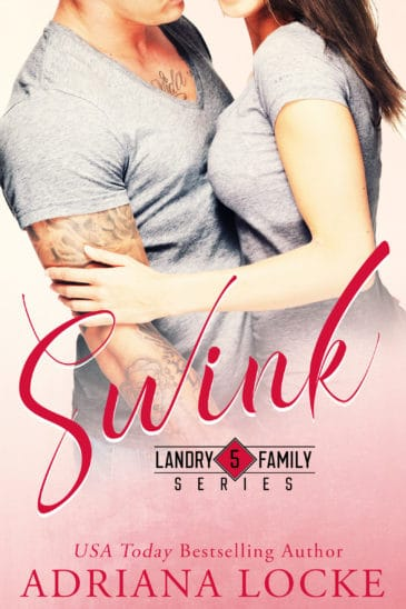 Swink (Landry Series, #5) by Adriana Locke