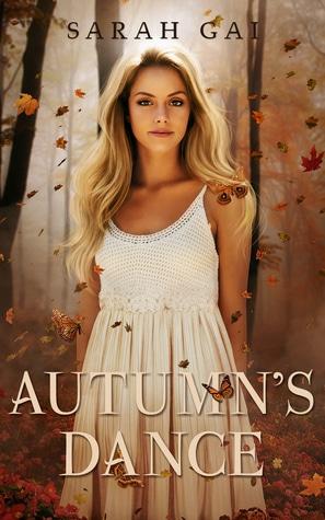 Autumn's Dance (Season Named, #1) by Sarah Gai