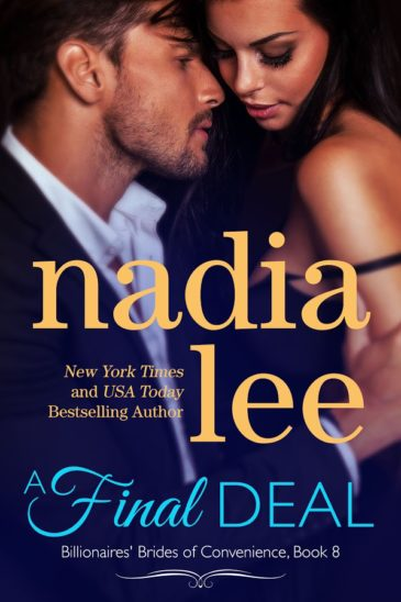 A Final Deal (Billionaires' Brides of Convenience, #8) by Nadia Lee