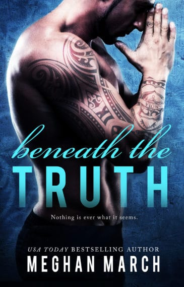 Beneath The Truth (Beneath, #7) by Meghan March