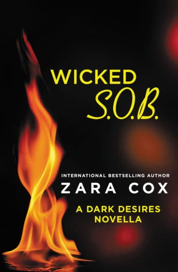 Wicked S.O.B. (Dark Desires, #2.5) by Zara Cox
