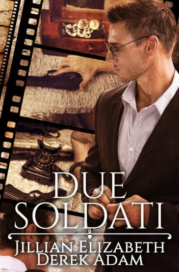 Due Soldati by Derek Adam & Jillian Elizabeth