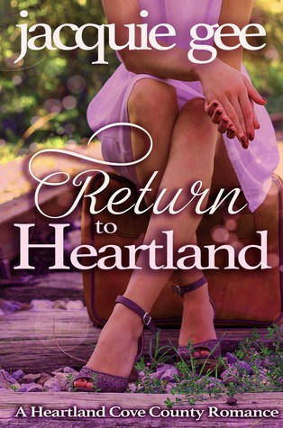 Return to Heartland (Heartland Cove County) by Jacquie Gee