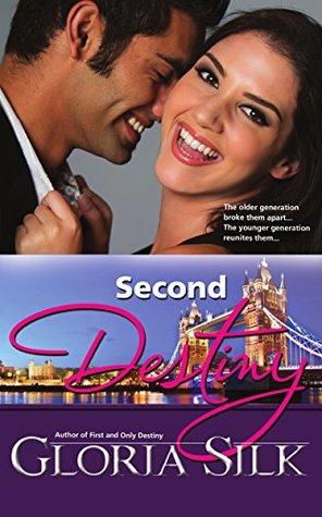 Second Destiny (Destiny, #2) by Gloria Silk