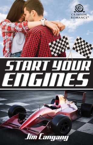 Start Your Engines by Jim Cangany