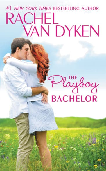 The Playboy Bachelor (The Bachelors of Arizona #2) by Rachel Van Dyken