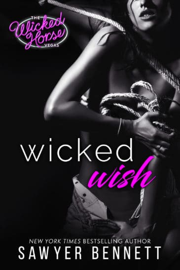Wicked Wish (The Wicked Horse Vegas, #2) by Sawyer Bennett