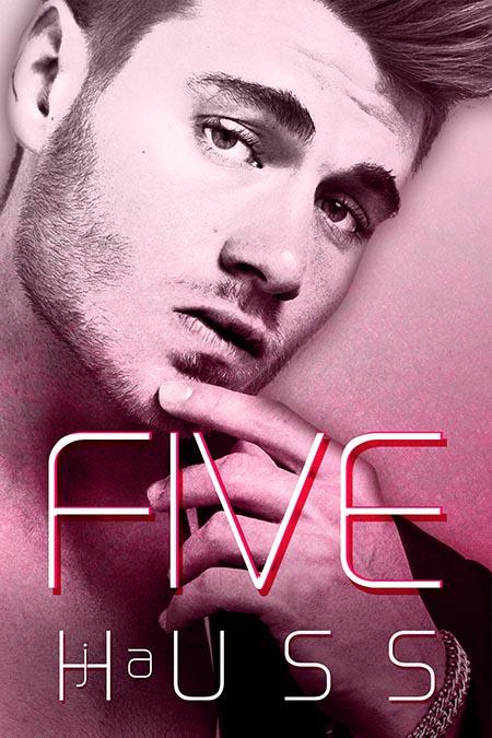 Five (Mister, 0.5) by J.A. Huss