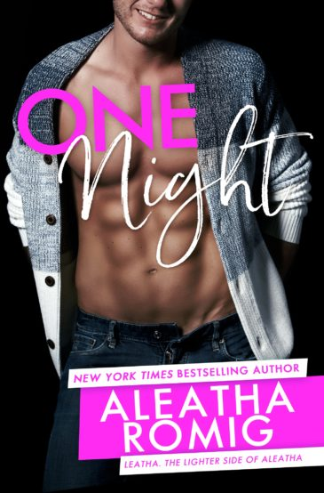 One Night (Lighter Ones) by Aleatha Romig