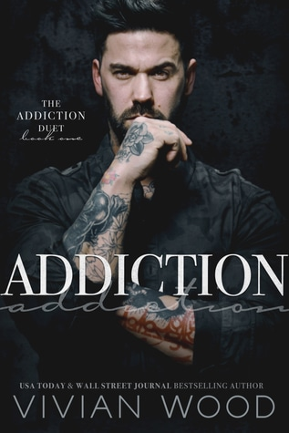 Addiction (Addiction, #1) by Vivian Wood