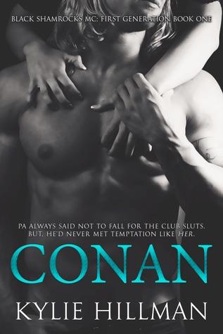 Conan, (Black Shamrocks MC: First Generation, #1) by Kylie Hillman