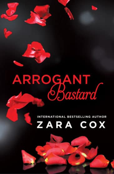 Arrogant Bastard (Dark Desires, #3) by Zara Cox