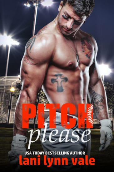Pitch Please (There's No Crying in Baseball, #1) by Lani Lynn Vale
