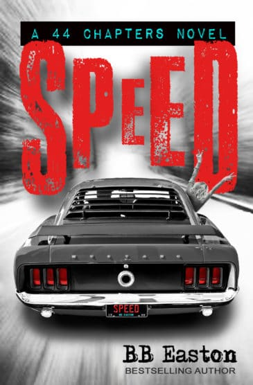 Speed (44 Chapters Spin-Off #2) by B.B. Easton