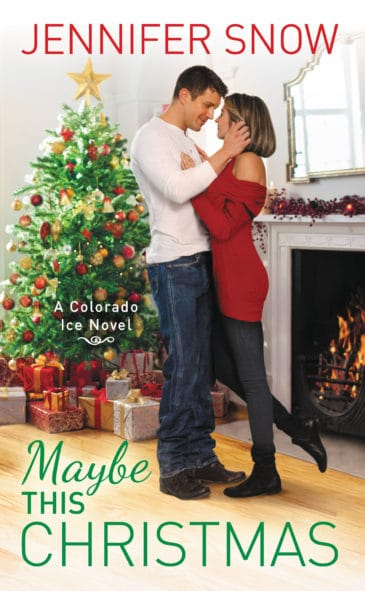 Maybe This Christmas (Colorado Ice, #3) by Jennifer Snow