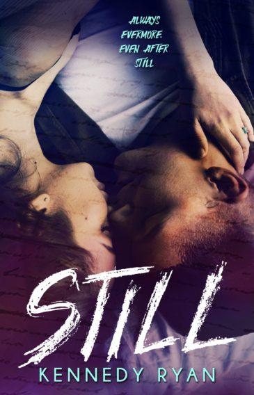 Still (Grip, #2) by Kennedy Ryan