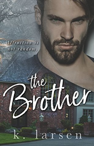 The Brother by K. Larsen