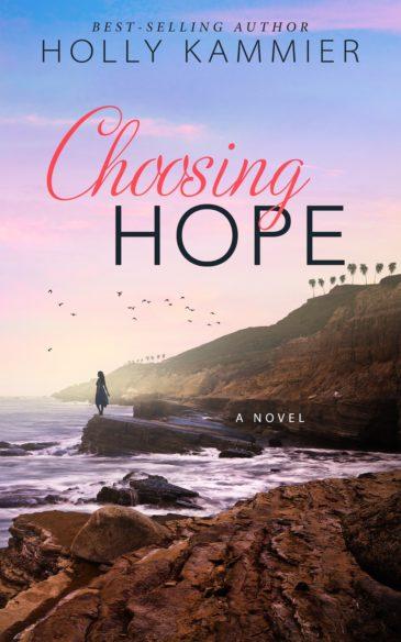 Choosing Hope by Holly Kammier