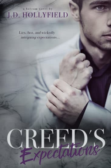 Creed's Expectations (#Hotcom) by J.D. Hollyfield