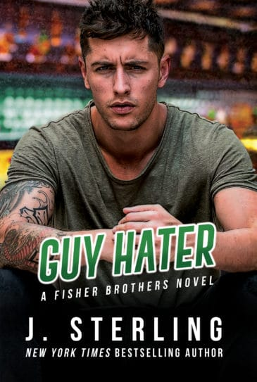Guy Hater (The Fisher Brothers, #2) by J. Sterling