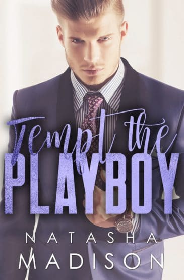 Tempt The Playboy (Tempt, #2) by Natasha Madison