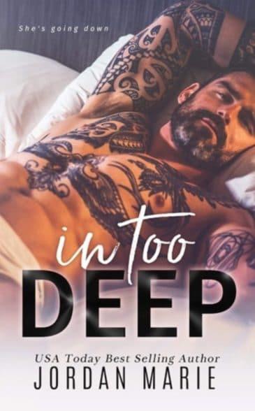 In Too Deep (Doing Bad Things, #2) by Jordan Marie