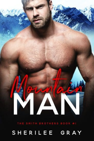 Mountain Man (The Smith Brothers, #1) by Sherilee Gray
