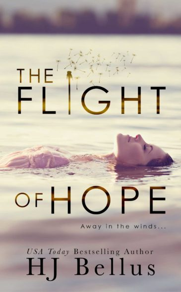The Flight of Hope by H.J. Bellus