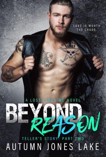 Beyond Reason (Lost Kings MC, #9) by Autumn Jones Lake