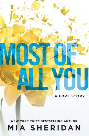 Most of All You: A Love Story by Mia Sheridan